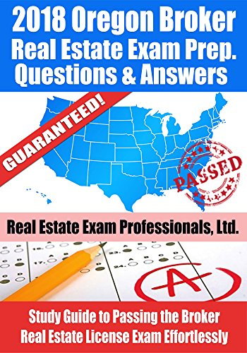 2018 oregon real estate exam prep questions and answers study guide 2018 oregon real estate exam prep questions and answers study guide to passing the broker fandeluxe Gallery
