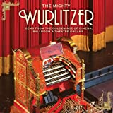 The Mighty Wurlitzer [Import allemand]