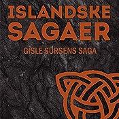 Gisle Sursens saga (Islandske sagaer)    Ukendt