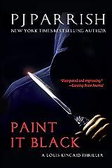 Paint It Black: A Louis Kincaid Thriller Paperback