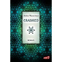 Crashed (SciFi-Dystopie 2) (German Edition)