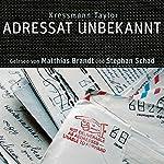 Adressat unbekannt   Kressmann Taylor