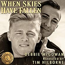 When Skies Have Fallen Audiobook by Debbie McGowan Narrated by Tim Hilborne