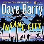 Insane City | Dave Barry