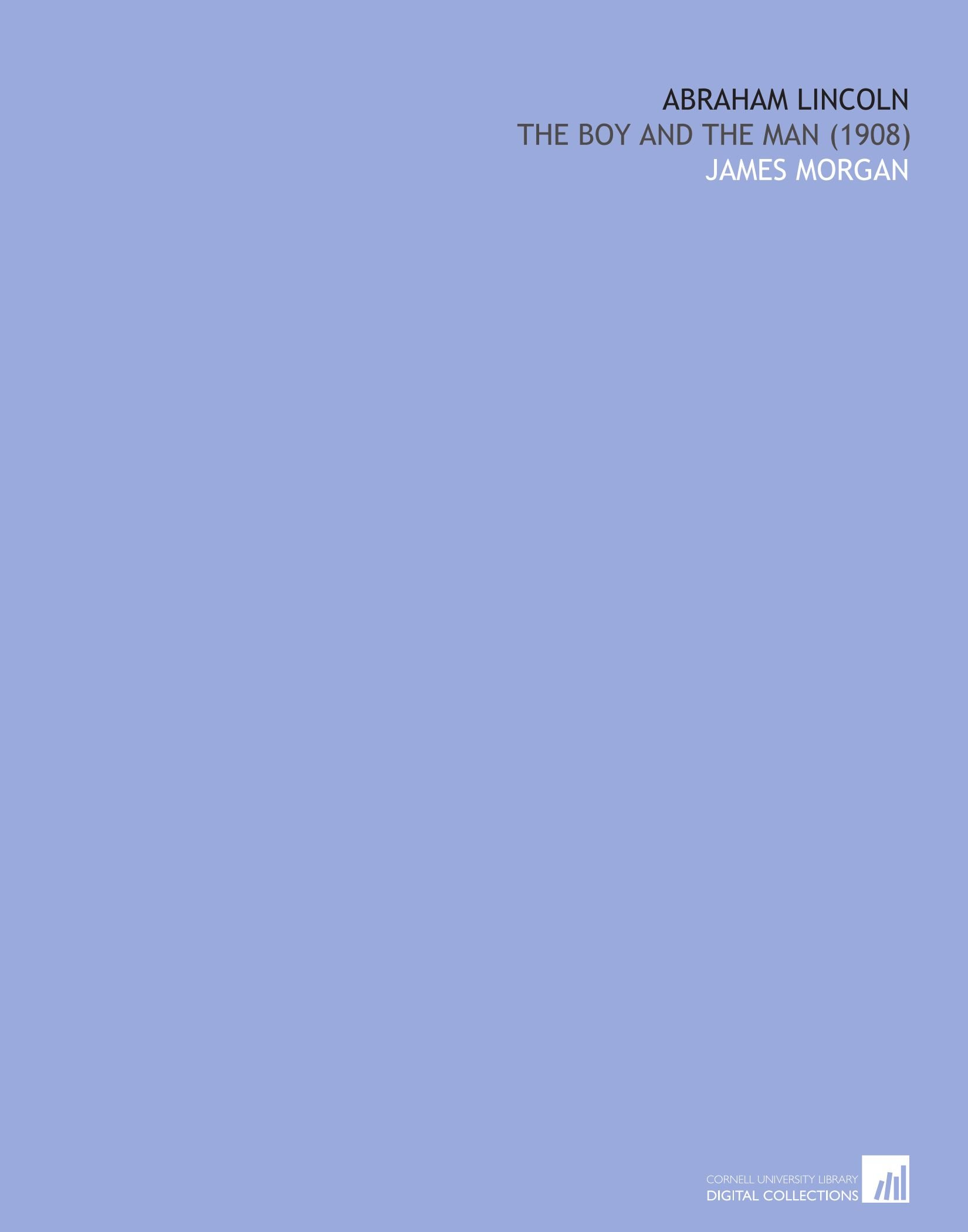 Download Abraham Lincoln: The Boy and the Man (1908) ebook