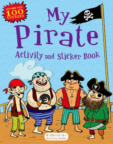 My Pirate Activity and Sticker Book: Bloomsbury Activity Books