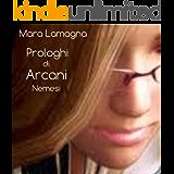 Prologhi di Arcani (vol.3): Nemesi