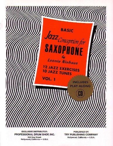 Basic Jazz Conception for Saxophone, Vol. 1: 12 Jazz Exercises; 10 Jazz Tunes (w/CD) (Exercises Saxophone)