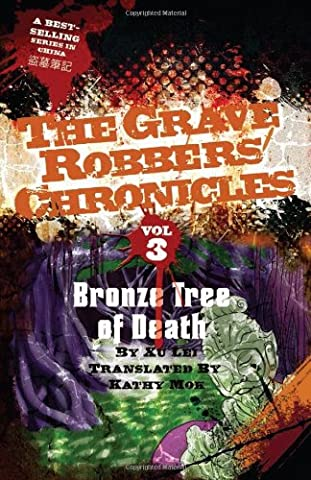 Bronze Tree of Death (Grave Robbers' Chronicles) (The Death Pit)