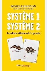 Système 1 / Système 2. Les deux vitesses de la pensée (French Edition) Kindle Edition