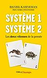Système 1 / Système 2. Les deux vitesses de la pensée (Clés des champs)