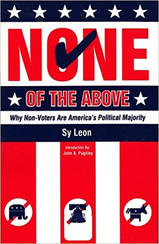 None of the Above: Why Non-Voters Are America's Political Majority