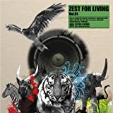 ZEST FOR LIVING Vol.01