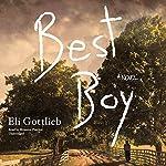 Best Boy: A Novel   Eli Gottlieb