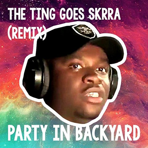 The Ting Goes Skrra Remix Feat Big Shaq
