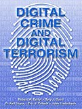 img - for Digital Crime and Digital Terrorism by Robert E. Taylor (2005-03-11) book / textbook / text book