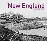 New England: Then and Now®