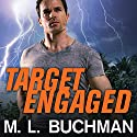 Target Engaged: Delta Force Series #1 Audiobook by M. L. Buchman Narrated by Roger Wayne