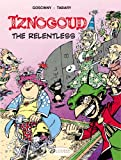 Iznogoud the Relentless