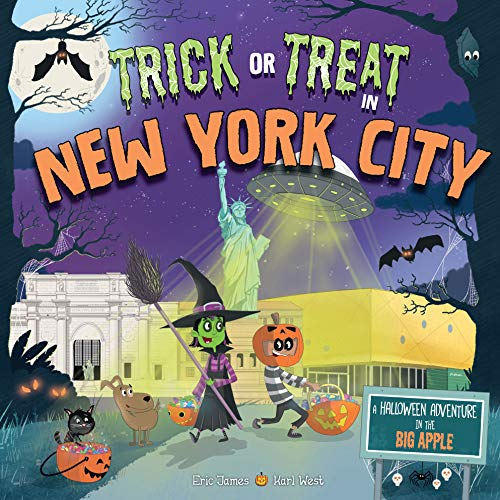 Halloween Celebrations In New York (Trick or Treat in New York City: A Halloween Adventure In The Big)