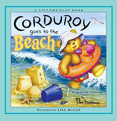 Corduroy Goes to the Beach by Freeman, Don/ Hennessy, B./ McCue, Lisa (ILT)/ Hennessy, B. G.