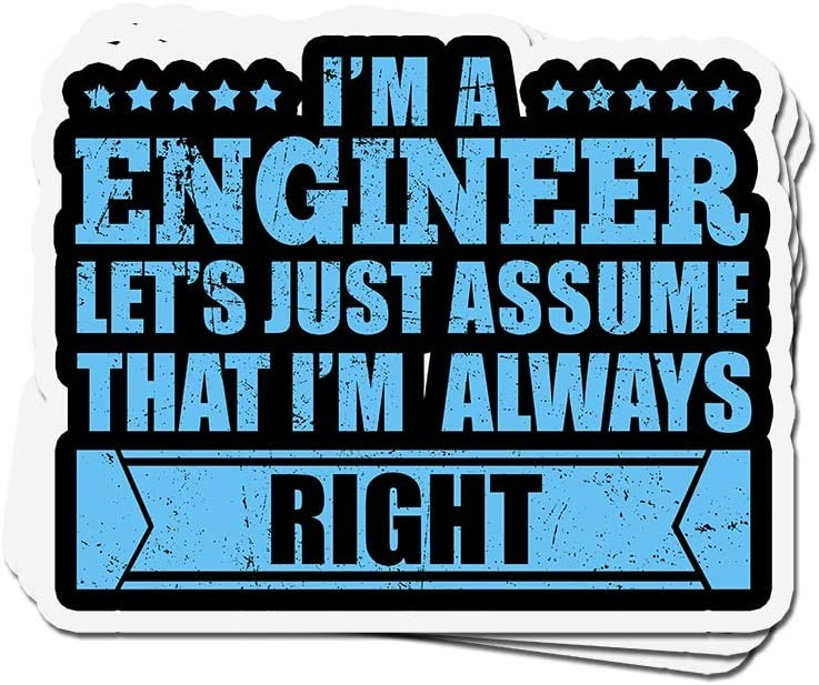 shopdoz 3 PCs Stickers I'm A Engineer Let's Just Assume That I'm Right 4 × 3 Inch Die-Cut Decals for Laptop Window
