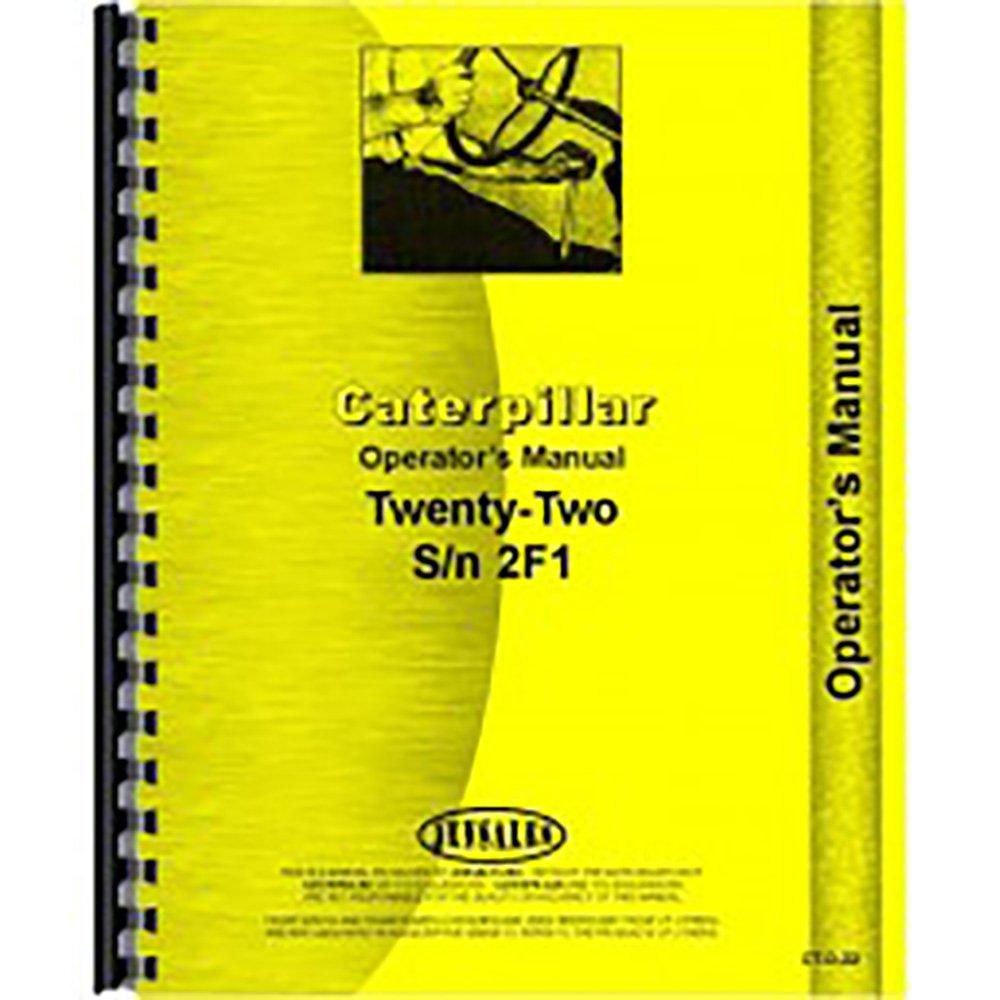 Amazon.com: For Caterpillar 22 Tractor Operators Manual (New): Industrial &  Scientific