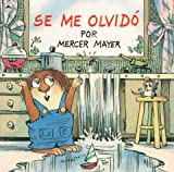Se Me Olvido (I Just Forgot), Golden Books Staff, 0307719758