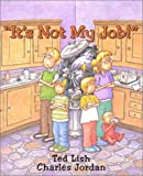 It's Not My Job!, Ted Lish, 0794000045