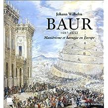 Baur, manierisme baroque