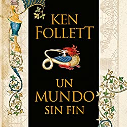 Un mundo sin fin [World Without End]
