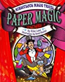 Paper Magic, Mike Lane, 1448867290