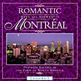 Romantic Days and Nights in Montreal, Linda Kay, 0762700386