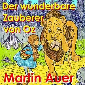 Der wunderbare Zauberer von Oz Hörbuch