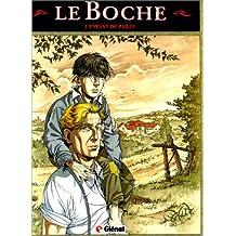 BOCHE T01: L'ENFANT DE PAILLE (LE)