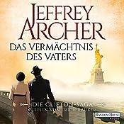 Das Vermächtnis des Vaters (Die Clifton-Saga 2) | Jeffrey Archer