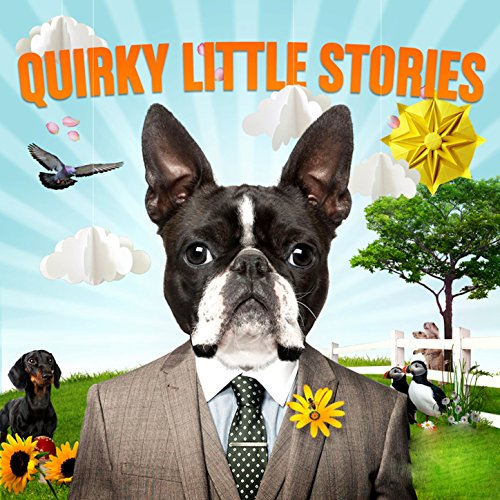 Quirky Little Stories