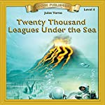 Twenty Thousand Leagues Under the Sea: Bring the Classics to Life | Jules Verne