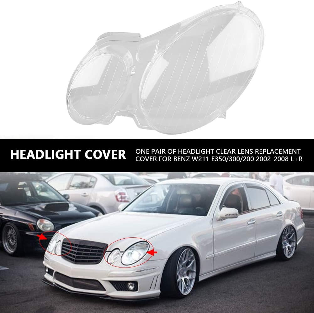 One Pair of Headlight Headlamp Clear Lens Replacement Plastic Shell Cover for Benz W211 E350//300//200 2002-2008 L+R Zerone Headlight Cover
