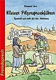 Kleiner Pilgersprachführer: Spanisch und mehr für den Jakobsweg (Fremdsprech, Band 14)