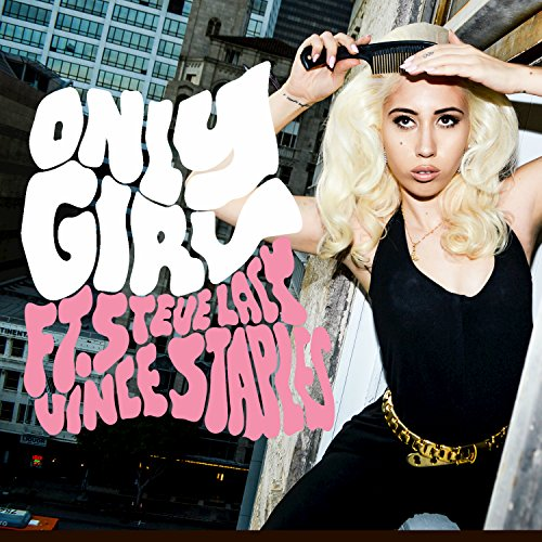 Only Girl [feat. Vince Staples...