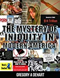 download ebook the mystery of iniquity in modern america pdf epub