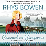Crowned and Dangerous | Rhys Bowen