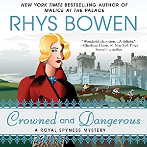 Crowned and Dangerous Audiobook