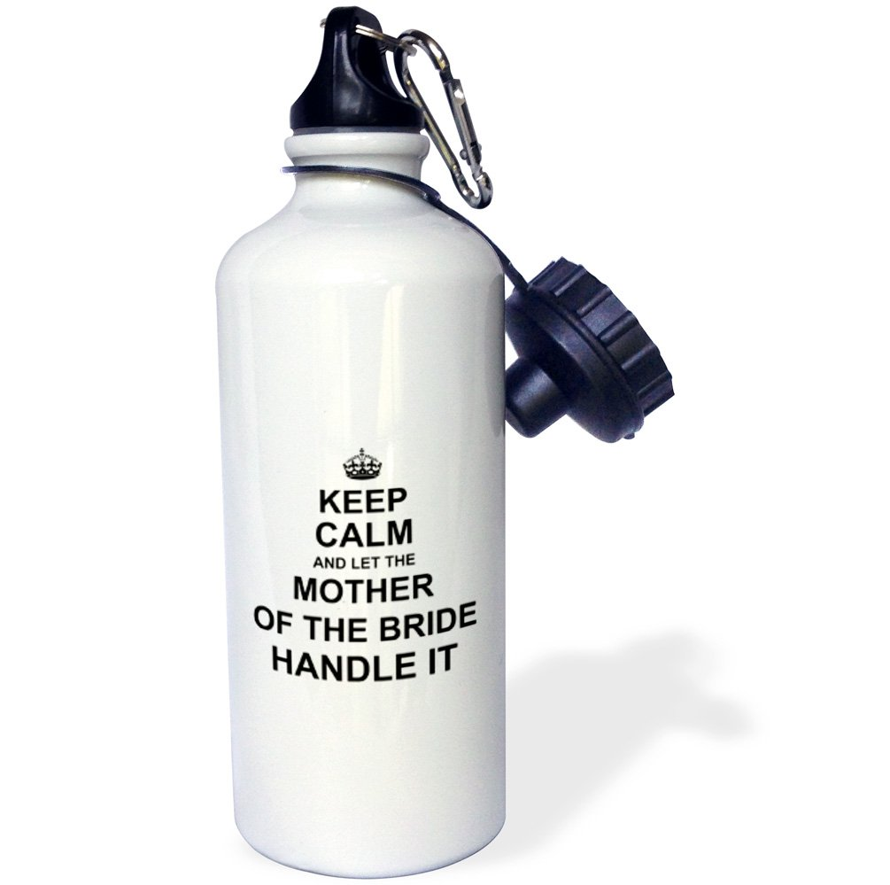 3dRose wb/_233484/_2 Keep Calm and Let the Mother of the Bride Handle it wedding day humor Flip Straw Water Bottle 21 oz White