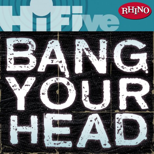 Rhino Hi-Five: Bang Your Head