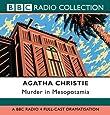 Murder In Mesopotamia: BBC Radio 4 Full Cast Dramatisation (BBC Radio Collection)