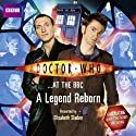Doctor Who at the BBC: A Legend Reborn Radio/TV Program by  BBC Audiobooks Ltd Narrated by Elisabeth Sladen