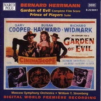 HERRMANN: Garden of Evil: HERRMANN Bernard, STROMBERG WILLIAM T ...