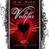 Valefar (Vol. 1 - A Paranormal Romance Novella: Collin Smith #1 in the Demon Kissed Series) (Demon Kissed Collin)